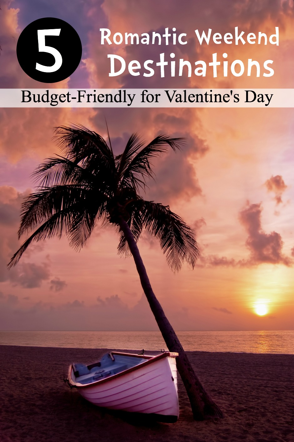 5-romantic-weekend-destinations-for-valentines-day-on-a-budget