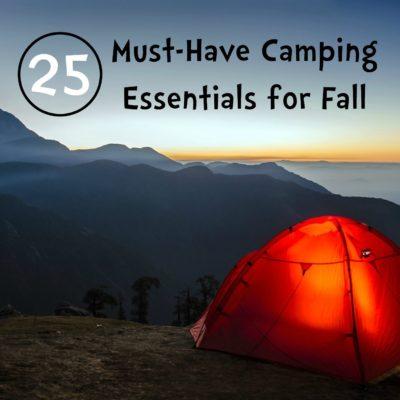 25 Must-Have Camping Essentials for Fall